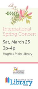 International Spring Concert: A World of Music @ Greenville County Library, Hughes Main Library | Greenville | South Carolina | United States