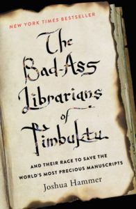 Book Club - The Bad-Ass Librarians of Timbuktu by Joshua Hammer @ Upstate International | Greenville | South Carolina | United States