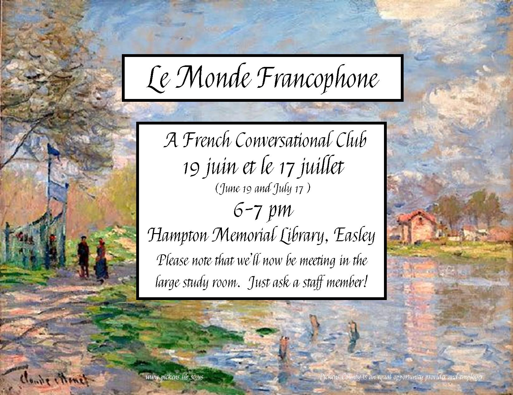 Le Monde Francophone: A French Conversational Club @ Your Library! @ Hampton Memorial Library | Easley | South Carolina | United States