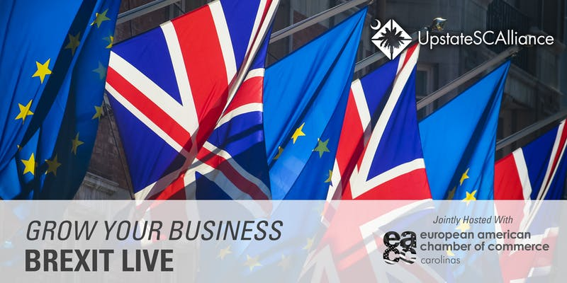 Grow Your Business: Brexit Live @ Upstate SC Alliance
