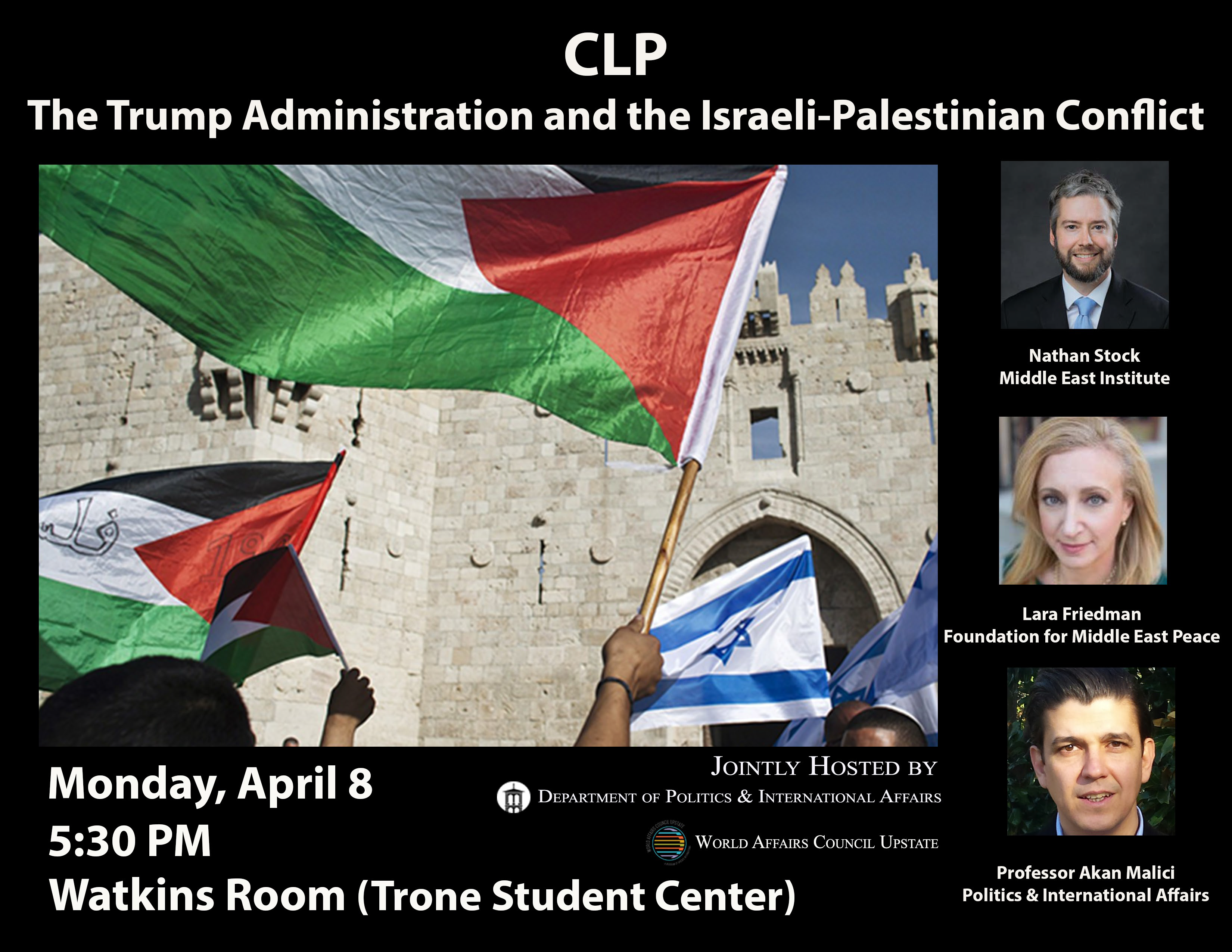 The Trump Administration and the Israeli-Palestinian Conflict @ Furman University, Watkins Room (Trone Student Center)